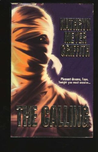 The Calling: Kathryn Meyer Griffith