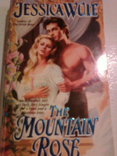 9780821746677: The Mountain Rose (Heartfire Historical Romance)