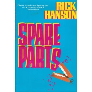 Spare Parts ***UNCORRECTED PROOF***: Rick Hanson