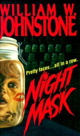 Night Mask (0821747436) by William W. Johnstone