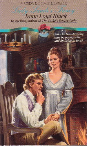 Lady Sarah's Fancy (A Zebra Regency Romance): Black, Irene Loyd