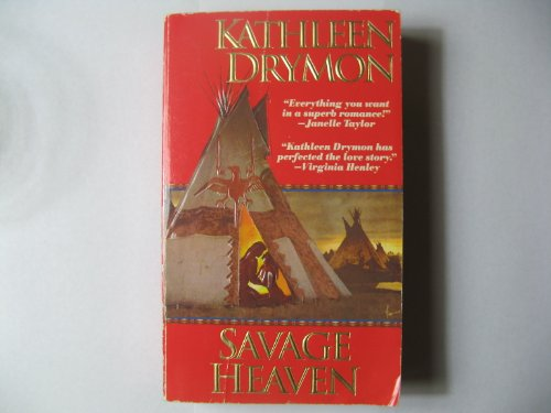 Savage Heaven: Kathleen Drymon