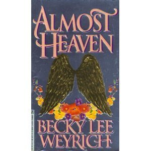 Almost Heaven: Becky Lee Weyrich