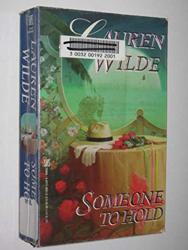Someone to Hold (9780821749319) by Lauren Wilde