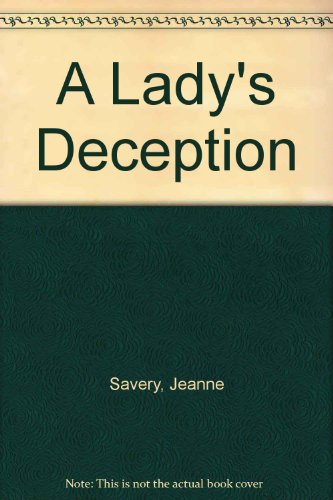 A Lady's Deception: Jeanne Savery