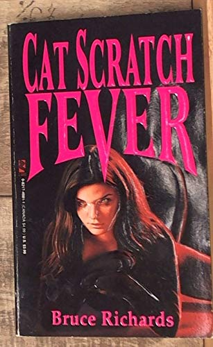 Cat Scratch Fever (0821749811) by Bruce Richards