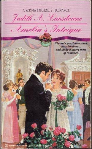 9780821750131: Amelia's Intrigue (Zebra Regency Romance)