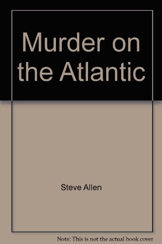 Murder on the Atlantic (0821750623) by Steve Allen