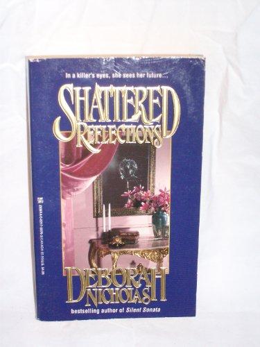 Shattered Reflections: Nicholas, Deborah