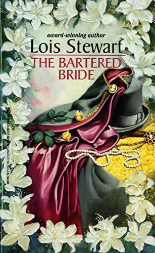 The Bartered Bride: Lois Stewart