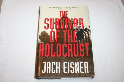 The Survivor of the Holocaust: Risner, Jack