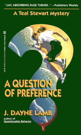 9780821750995: A Question Of Preference: A Teal Stewart Mystery