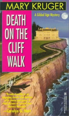 Death on the Cliff Walk (A Brooke Cassidy and Matt Devlin / Gilded Age Mystery): Kruger, Mary