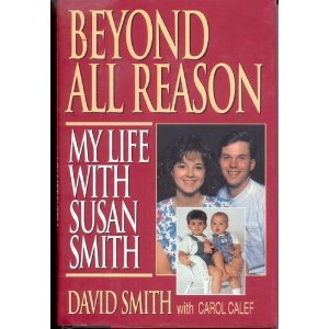 9780821752203: Beyond All Reason: My Life With Susan Smith