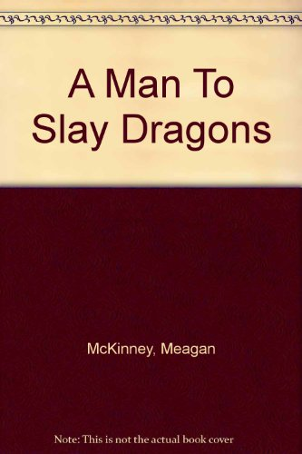 9780821752210: A Man To Slay Dragons