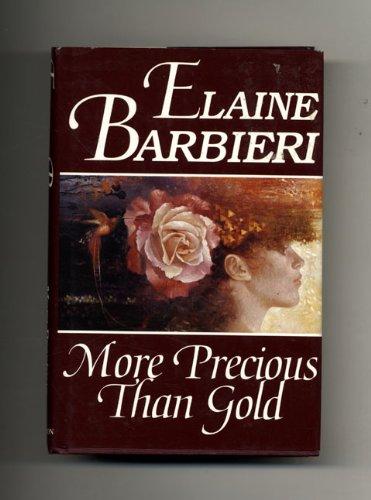 More Precious Than Gold: Barbieri, Elaine