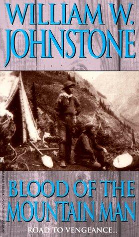 9780821753248: Blood Of The Mountain Man (The Last Mountain Man)