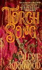 Torch Song: Valerie Kirkwood