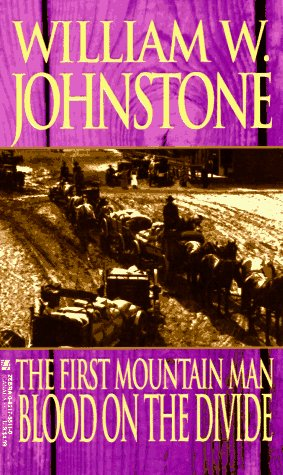 9780821755112: First Mountain Man: Blood on the Divide (The First Mountain Man)