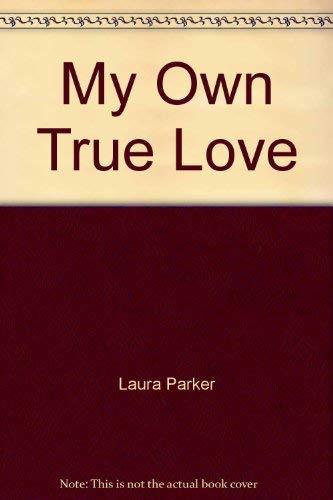 9780821755365: My Own True Love