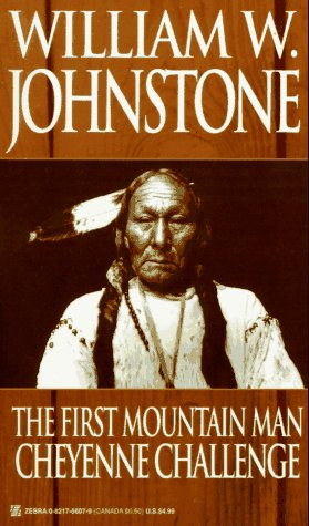 9780821756072: The First Mountain Man: Cheyenne Challenge