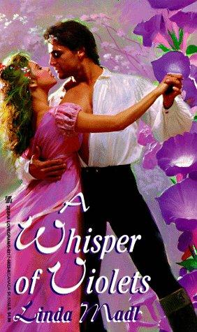 A Whisper Of Violets (Lovegram Romance): Linda Madl