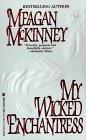 My Wicked Enchantress (Lovegram Historical Romance): McKinney, Meagan