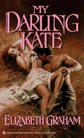 My Darling Kate (Lovegram Romance): Elizabeth Graham