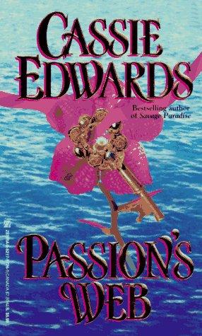 Passion's Web (Zebra Historical Romance): Edwards, Cassie