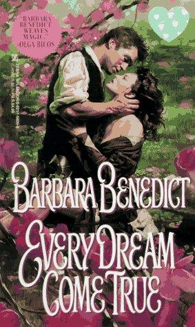 Every Dream Come True: Benedict, Barbara