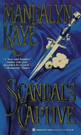 Scandal's Captive: Kaye, Mandalyn