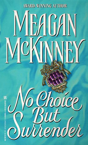 No Choice But Surrender: McKinney, Meagan