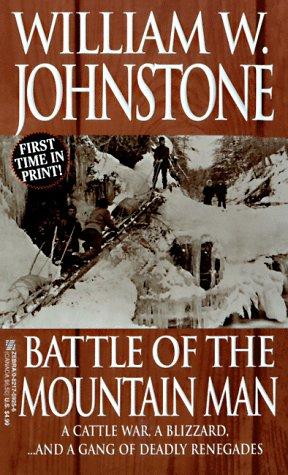 Battle Of The Mountain Man (The Last Mountain Man): Johnstone, William W.