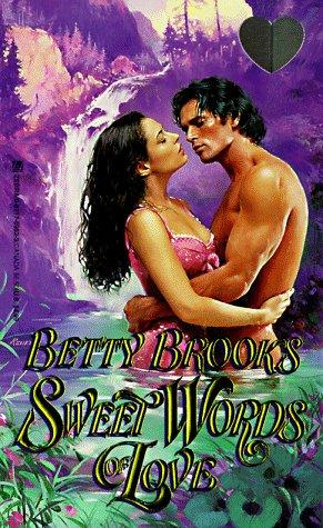Sweet Words Of Love (Lovegram Romance): Brooks, Betty
