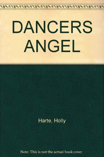 DANCERS ANGEL: Harte, Holly
