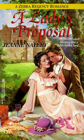 A Lady's Proposal (Zebra Regency Romance): Savery, Jeanne