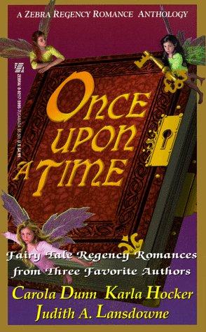 9780821759950: Once Upon A Time (Zebra Regency Romance Anthology)