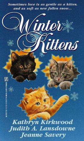 Winter Kittens: Kirkwood, Kathryn, Savery,