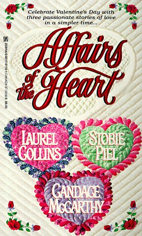 Affairs of the Heart : Mountain Bride; Apache Valentine; The Secret Heart