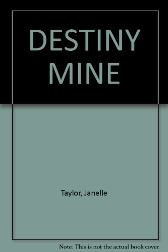 DESTINY MINE (0821761374) by Taylor, Janelle