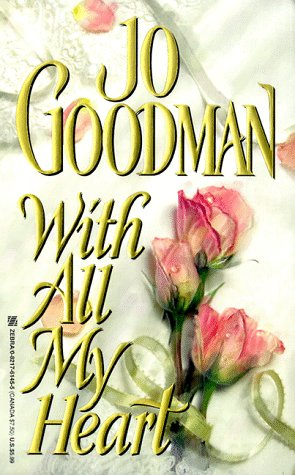 With All My Heart: Jo Goodman
