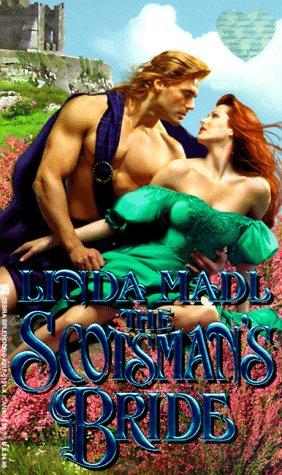 The Scotsman's Bride (Zebra Splendor Historical Romances): Linda Madl