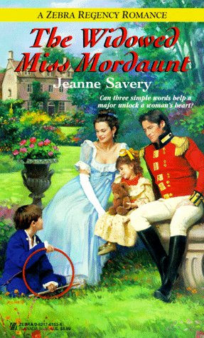 The Widowed Miss Mordaunt (Zebra Regency Romance): Savery, Jeanne