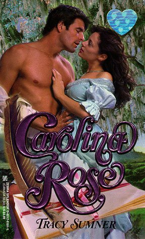 9780821761816: Carolina Rose (Zebra Splendor Historical Romances)