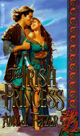 The Irish Princess (An Medieval Irish Romance): Fetzer, Amy J.