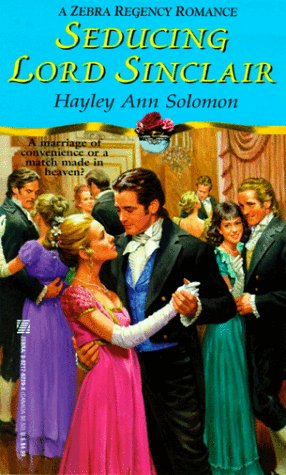 9780821762295: Seducing Lord Sinclair (Zebra Regency Romance)