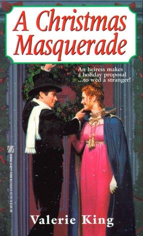 A Christmas Masquerade: King, Valerie