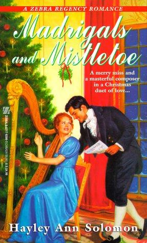 9780821763063: Madrigals And Mistletoe (Zebra Regency Romance)