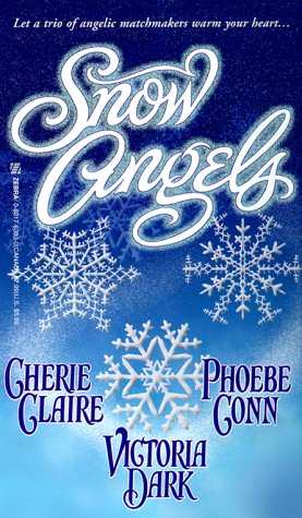 Snow Angels : The Letter; Texas Lullaby; Snowflakes and Kisses