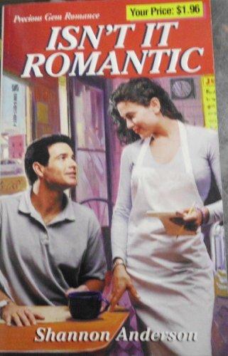 9780821765579: Isn't It Romantic (Precious Gem Romance #254)